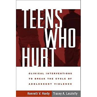 Adolescents qui fait mal - Interventions cliniques à briser le Cycle de Adolesce