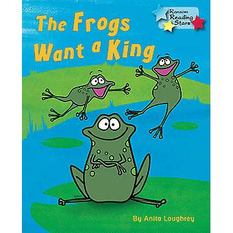 The Frogs Want a King - 9781781278321 Book