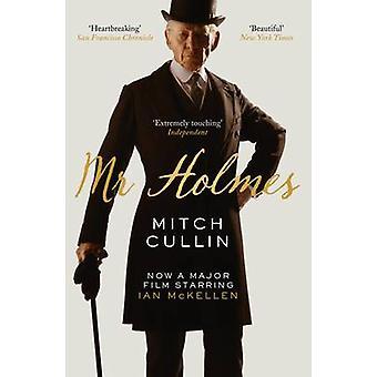 Herr Holmes (Tie-Film tie-in) von Mitch Cullin - 9781782113317 Buch