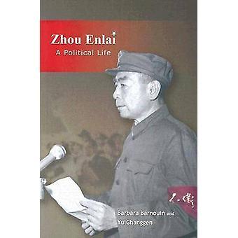 Zhou Enlai - une vie politique par Barbara Barnouin - Yu christelle - 9789