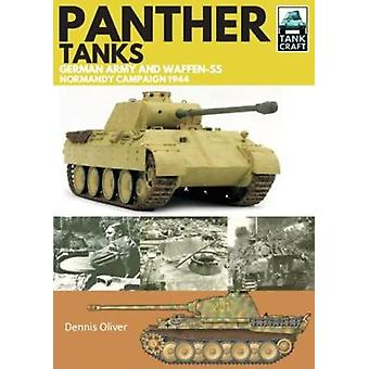 Panther Tanks - Germany Army and Waffen SS - Normandy Campaign 1944 by