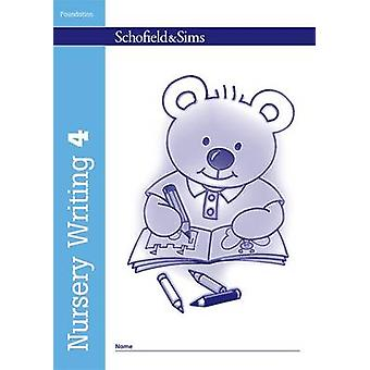 Nursery Writing Book 4 (New edition) by Kathryn Linaker - 97807217082