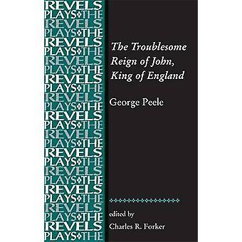 John - kongen av England - ved George Peele av C plagsom regjeringstid