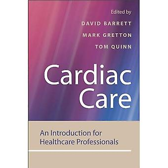 Cardiac Care: An Introduction for Healthcare Professionals