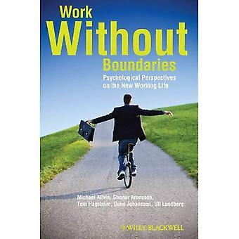 Trabajo sin fronteras: Perspectivas psicologicas en la nueva vida laboral