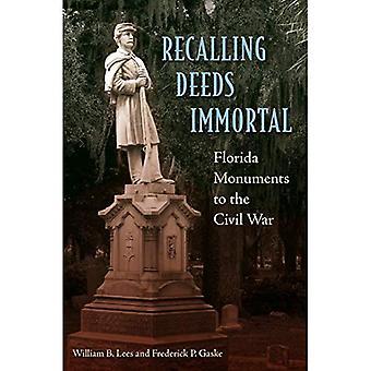 Ricordando Deeds Immortal: Florida monumenti alla guerra civile