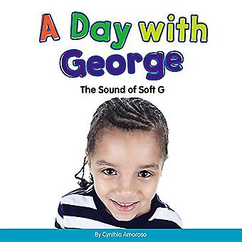 A Day with George: The Sound of Soft G (Consonants)