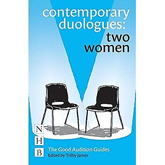 Moderne Duologues: To kvinner