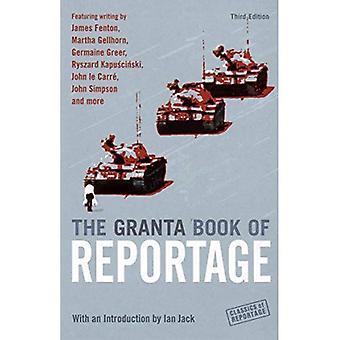 The Granta Book of Reportage (Classics of Reportage)