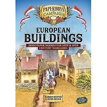 Europeiska byggnader: 28mm pappersmodeller för 18th & 1800-talet Wargames (Paperboys på kampanj)