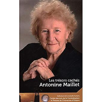Antonine Maillet: Les tresors cachar - vår Hidden Treasures (The Symons medalj serie/samling de la Medaille Symons)
