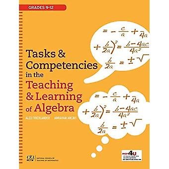 Tasks and Competencies in the Teaching and Learning of Algebra