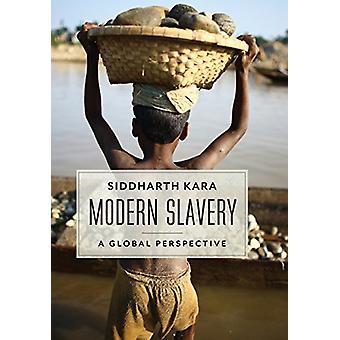Moderne slaveri - et globalt perspektiv af Siddharth Kara - 978023115846