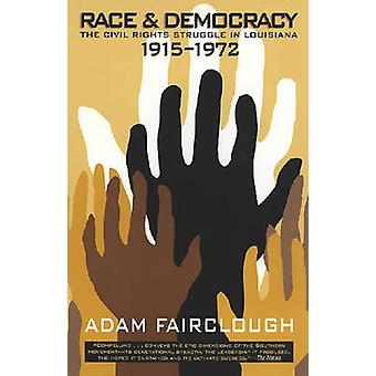 Race and Democracy by Fairclough & Adam