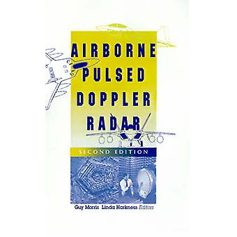 Airborne Pulsed Doppler Radar by Morris & Guy V.