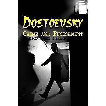 Russian Classics in Russian and English Crime and Punishment by Fyodor Dostoevsky DualLanguage Book by Dostoevsky & Fyodor Mikhailovich