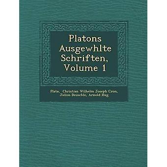 Platons Ausgew Hlte Schriften Volume 1 por Deuschle & Julius