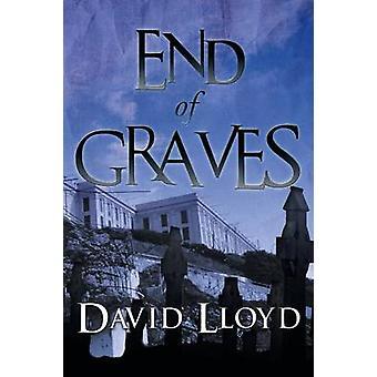 Fine delle tombe di Lloyd & David