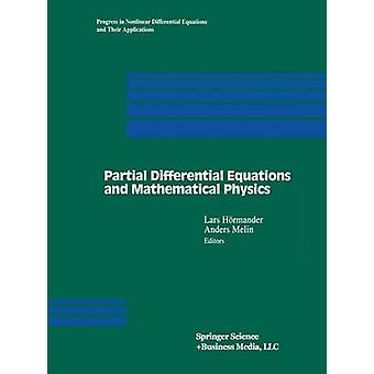Partial Differential Equations and Mathematical Physics  The DanishSwedish Analysis Seminar 1995 by Hrmander & Lars