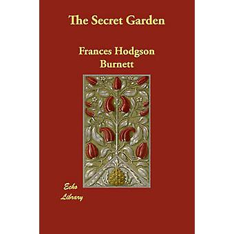 バーネット & フランシス・ホジソン先生によるシークレット・ガーデン