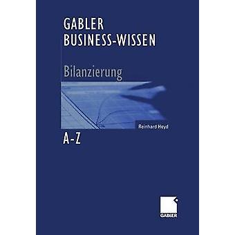 Gabler BusinessWissen AZ Bilanzierung von Heyd & Reinhard