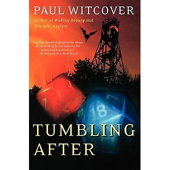 Tumbling After by Paul Witcover - 9780061053641 Book