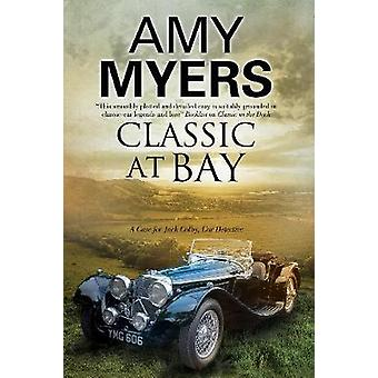 Classic at Bay by Amy Myers - 9780727895073 Book