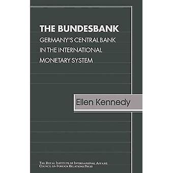 Bundesbank Cfr - Germany's Central Bank in the International Monetary