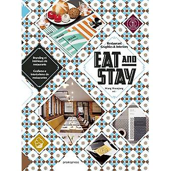 Eat and Stay - Restaurant Graphics & Interiors - 9788416504091 Book