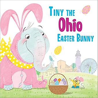 Tiny the Ohio Easter Bunny by Eric James - 9781492659525 Book