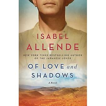 Of Love and Shadows by Isabel Allende - 9781501117046 Book