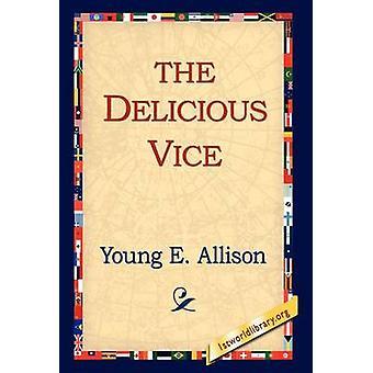 The Delicious Vice de Allison & Young E.