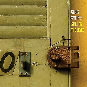 Chris Smither - Still on the Levee [CD] USA import