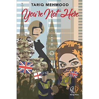 Youre Not Here by Mehmood & Tariq