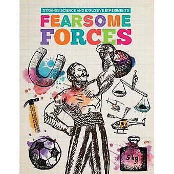 Fearsome Forces by Mike Clark