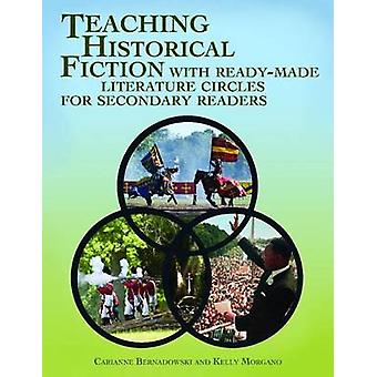 Teaching Historical Fiction with Ready-Made Literature Circles for Se