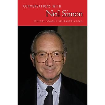 Conversations with Neil Simon by Edited by Jackson R Bryer & Edited by Ben Siegel