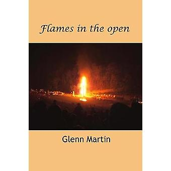 Flames in the open by Martin & Glenn