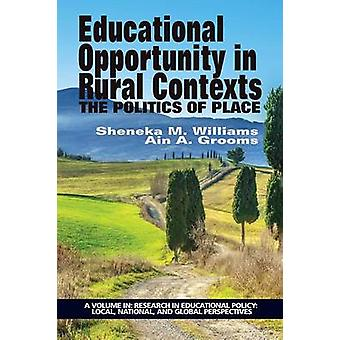 Opportunité sédentique dans les contextes ruraux La politique du lieu par Williams et Sheneka M.