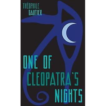 Yksi Cleopatras Nights Gautier & Theophile