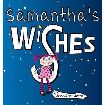 Samanthas Wishes by Smith & Jennifer