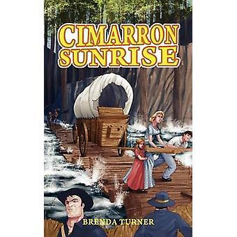 Cimarron Sunrise by Turner & Brenda