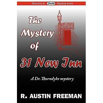 The Mystery of 31 New Inn by Freeman & R. Austin