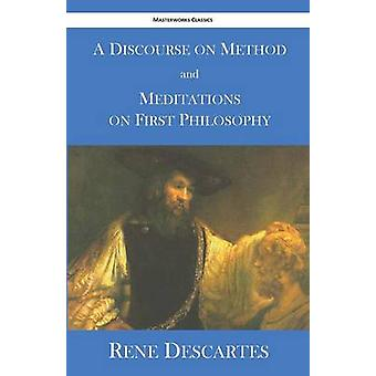 A Discourse on Method and Meditations on First Philosophy by Descartes & Rene