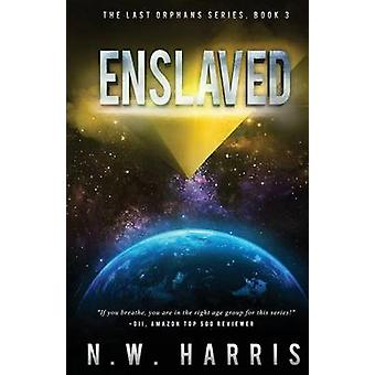 Enslaved by Harris & N.W.