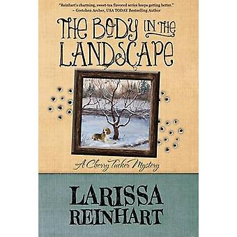 THE BODY IN THE LANDSCAPE by Reinhart & Larissa