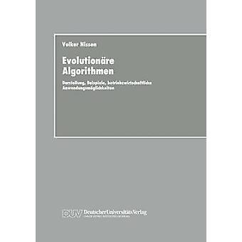 Evolutionre Algorithmen  Darstellung Beispiele betriebswirtschaftliche Anwendungsmglichkeiten by Nissen & Volker