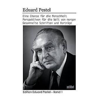 Eine Chance fr die Menschheit by Pestel & Eduard
