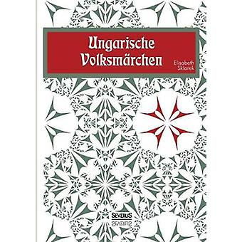 Ungarische Volksmrchen by Sklarek & Elisabeth