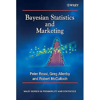 Bayesian Statistics and Marketing by Peter E. Rossi - 9780470863671 B